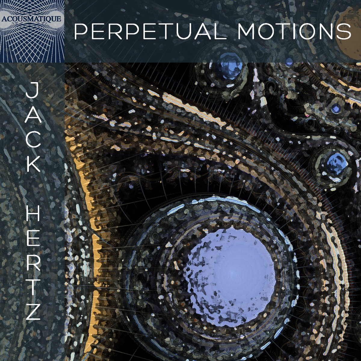 Perpetual Motions by Jack Hertz