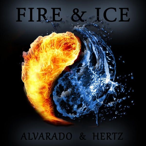 Fire and Ice by Christopher Alvarado and Jack Hertz