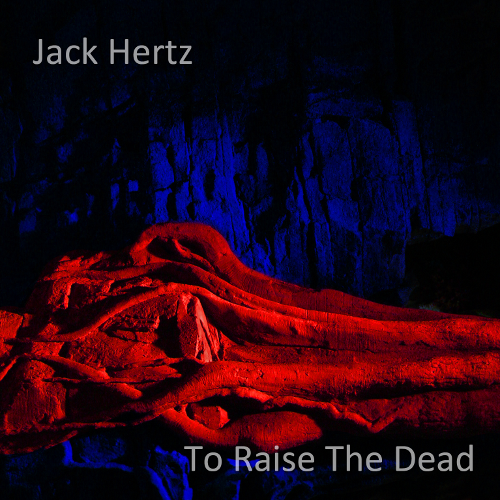 Jack.Hertz-To.Raise_.The_.png